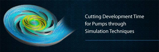 Cutting Development Time for Pumps through Simulation Techniques